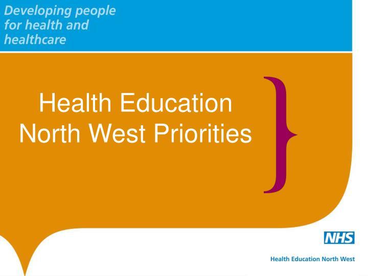 Health Education North West Priorities