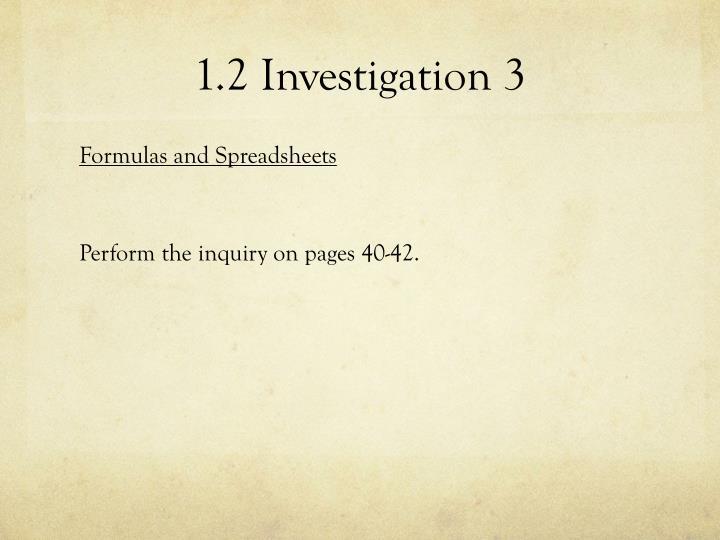 1.2 Investigation 3