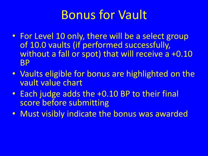 Bonus for Vault