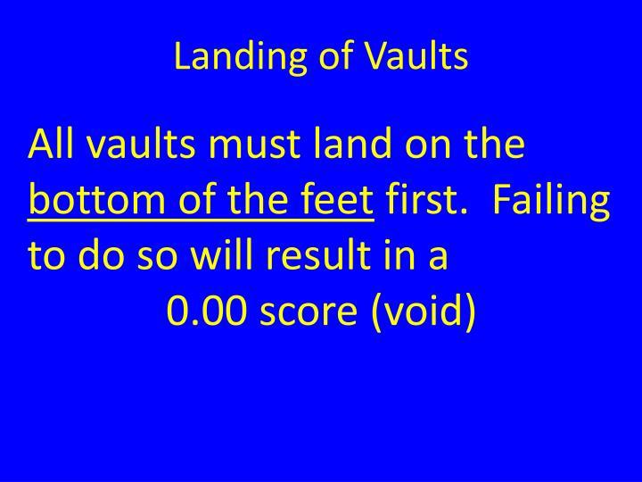 Landing of Vaults