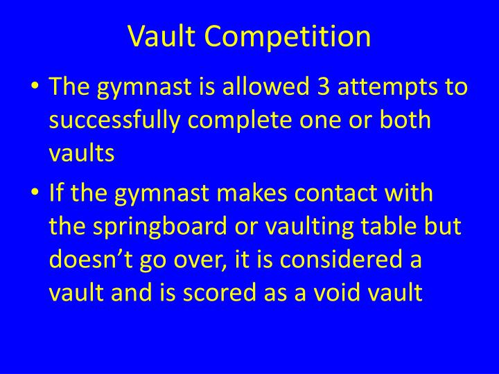Vault Competition