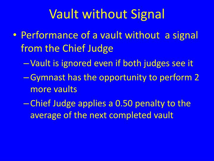 Vault without Signal