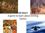 oh deer a game to learn about limiting factors