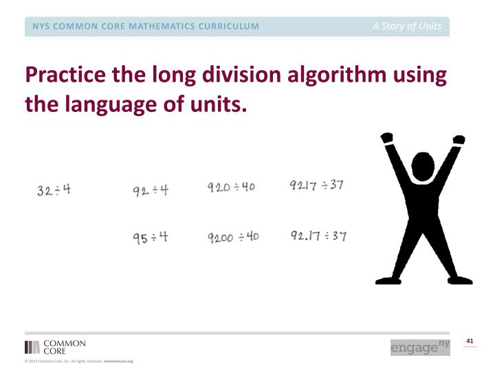 Practice the long division algorithm using the language of units.