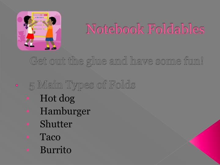 Notebook Foldables