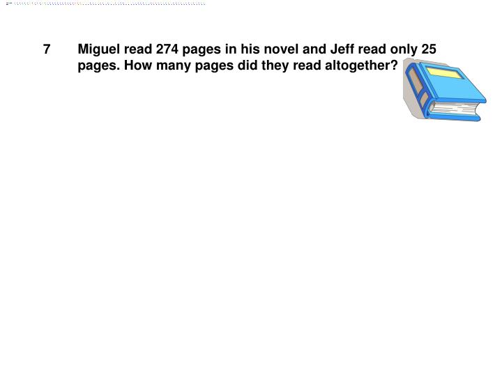 Miguel read 274 pages in his novel and Jeff read only 25 pages. How many pages did they read altogether?