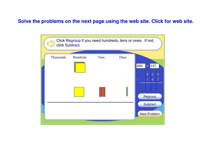 Solve the problems on the next page using the web site. Click for web site.