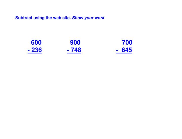 Subtract using the web site.
