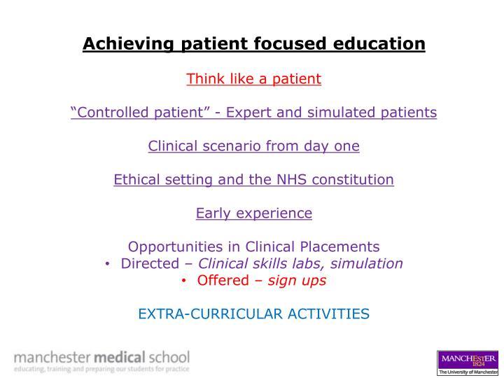Achieving patient focused education