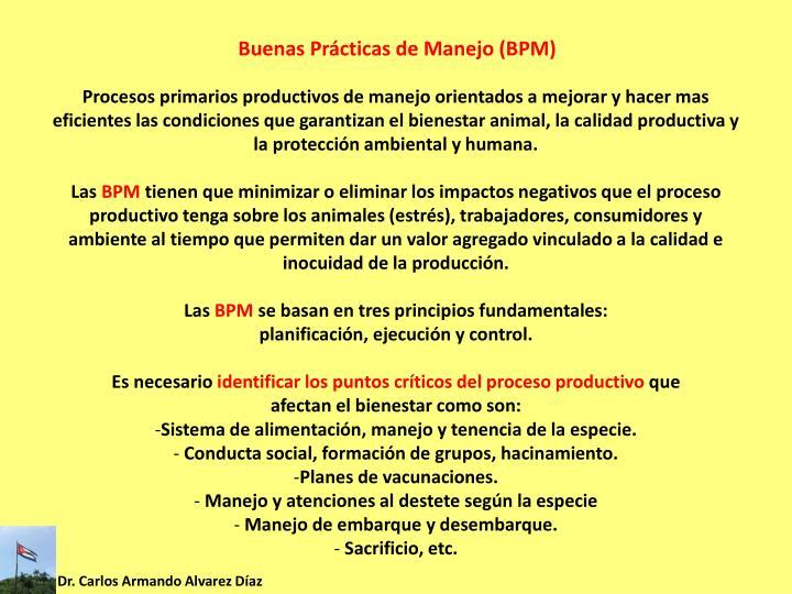 Buenas Prácticas de Manejo (BPM)