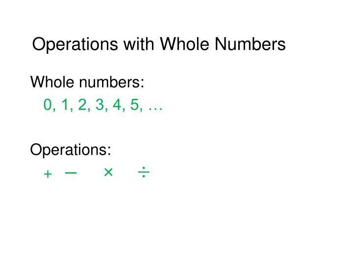 Operations with Whole Numbers