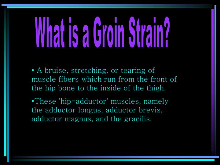What is a Groin Strain?