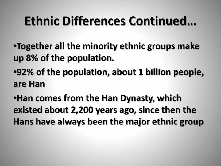 Ethnic Differences Continued…