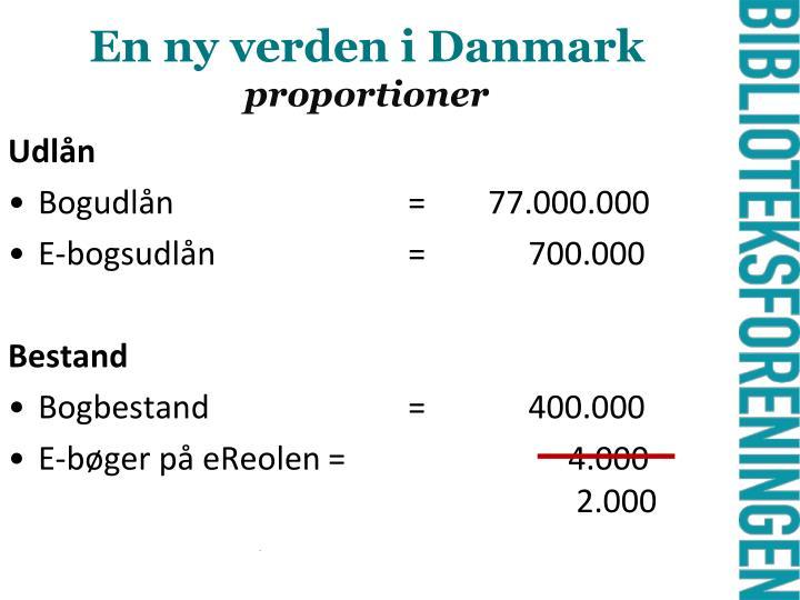 En ny verden i Danmark