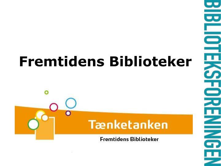 Fremtidens Biblioteker