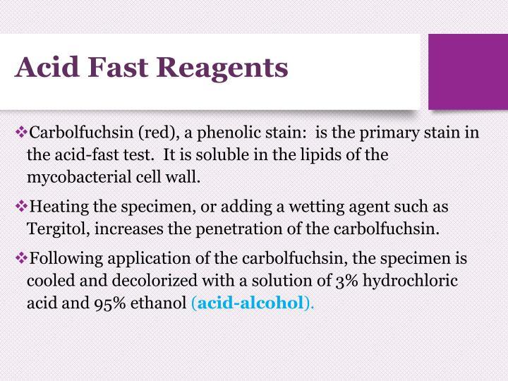 Acid Fast Reagents