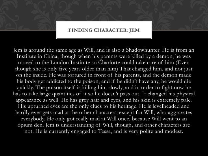 Finding character: Jem