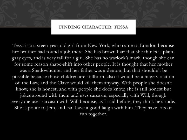 Finding character: Tessa