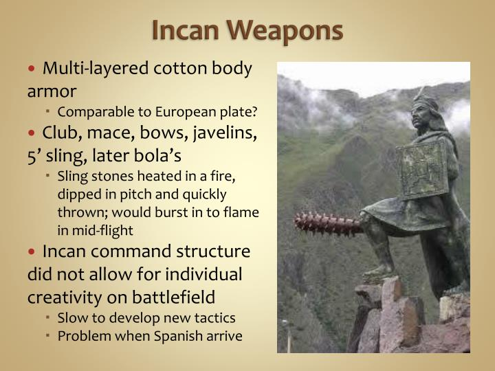 Incan Weapons