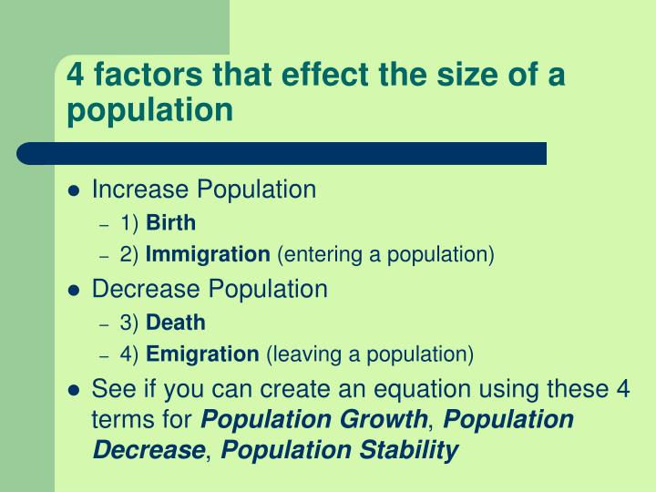 4 factors that effect the size of a population