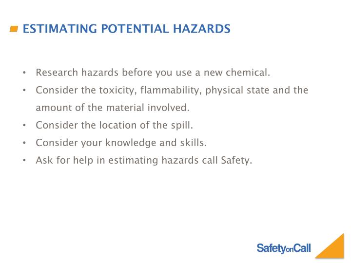 Estimating Potential Hazards