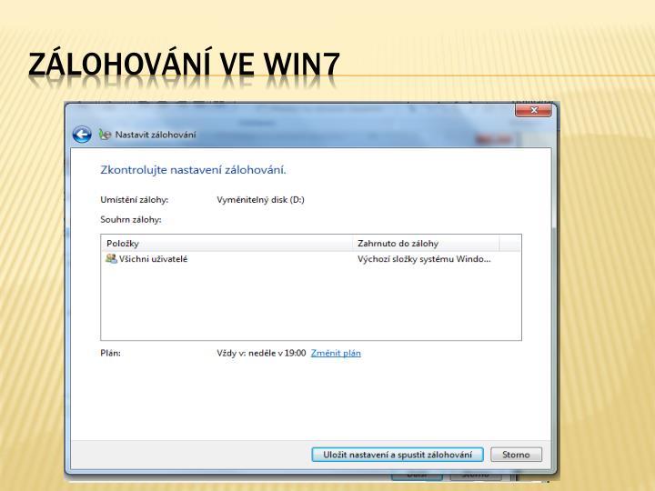 Zálohování ve WIN7