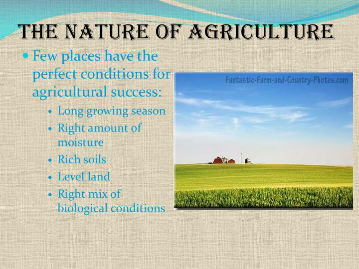 The Nature of Agriculture