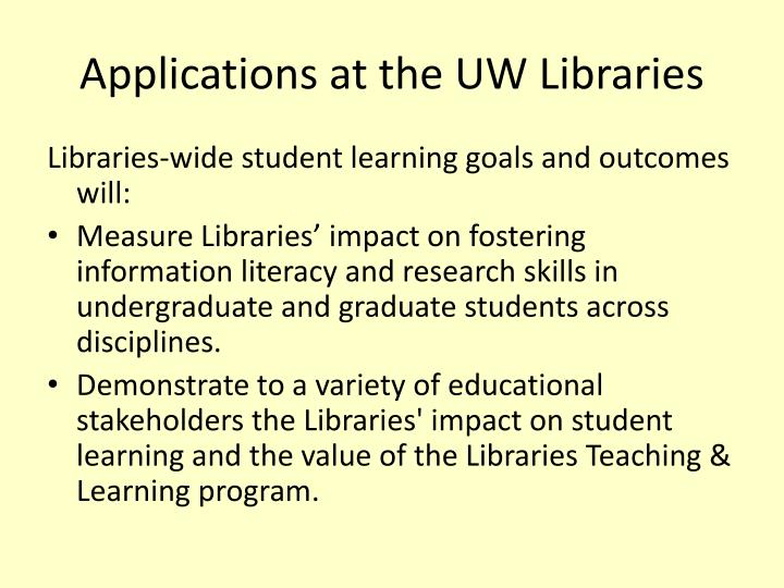 Applications at the UW Libraries