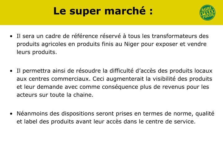 Le super marché: