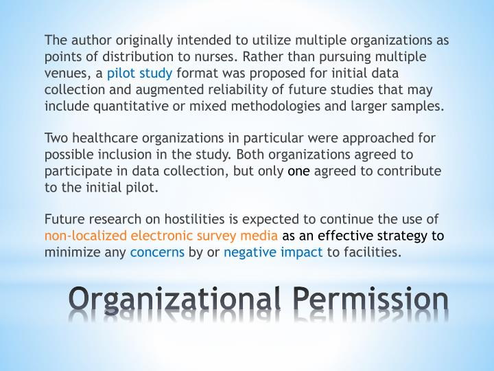 The author originally intended to utilize multiple organizations as points of distribution to nurses. Rather than pursuing multiple venues,