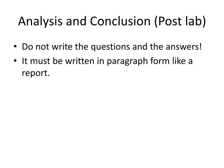 Analysis and Conclusion (Post lab)