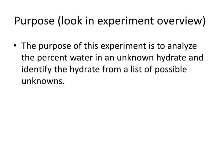 Purpose look in experiment overview