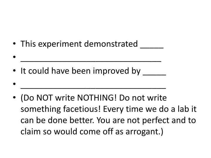 This experiment demonstrated _____