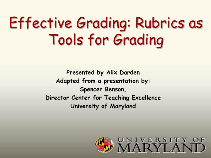 Effective grading rubrics as tools for grading