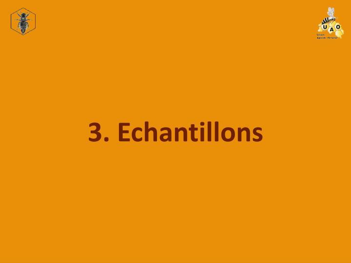 3. Echantillons