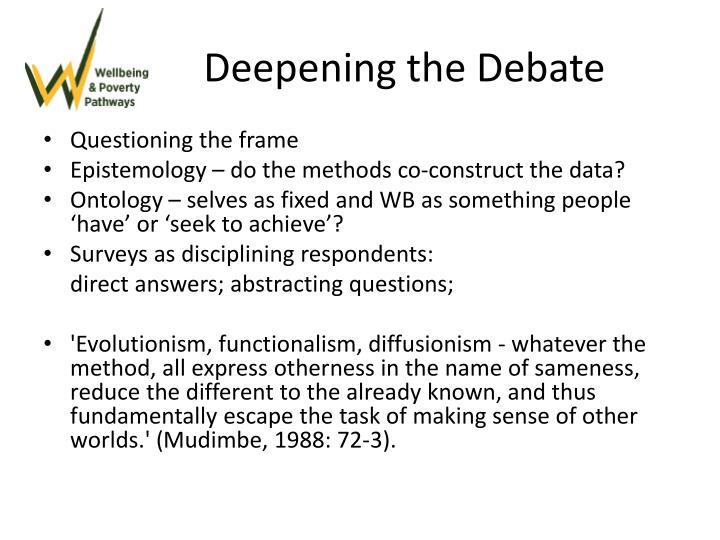 Deepening the Debate