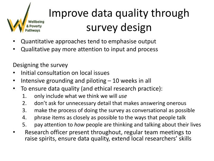 Improve data quality through survey design