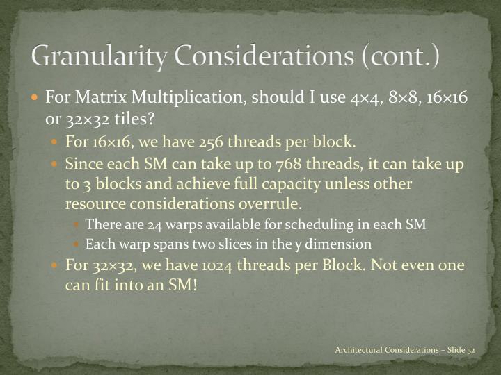 Granularity Considerations (cont.)