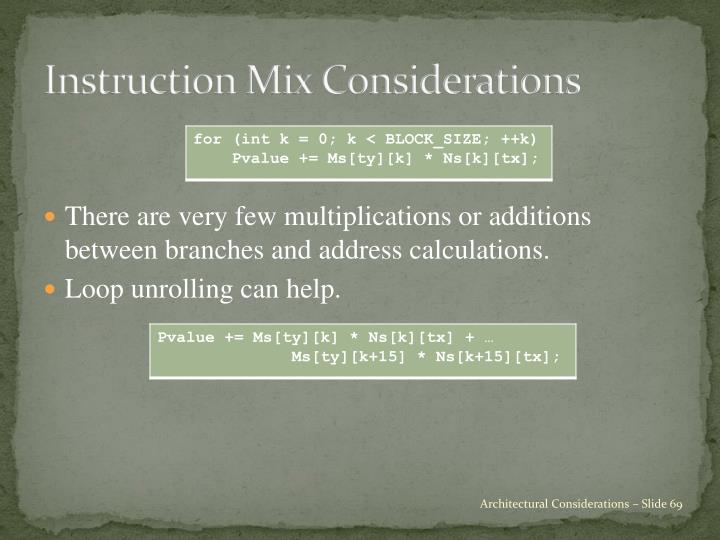 Instruction Mix Considerations