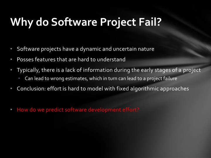 Why do software project fail
