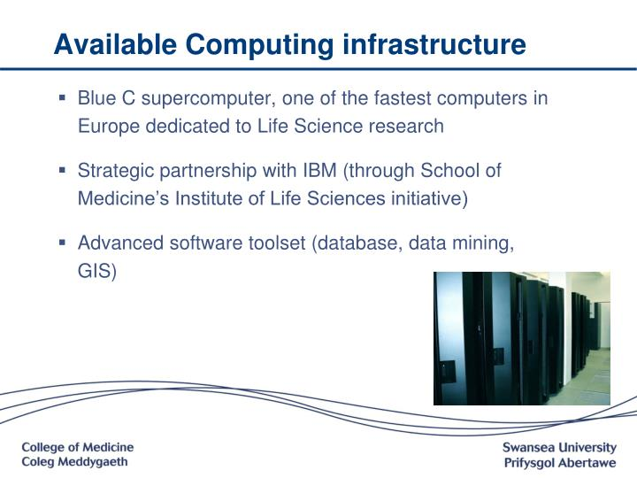 Available Computing infrastructure