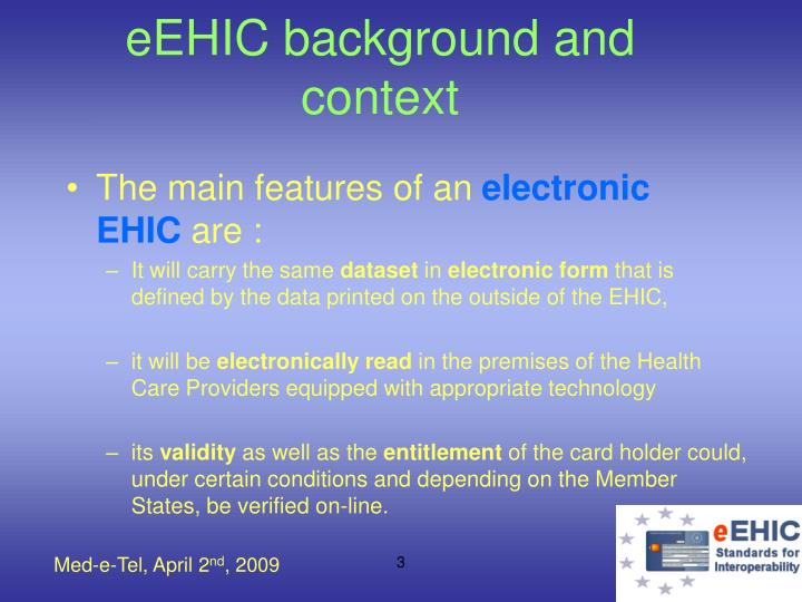 E ehic background and context