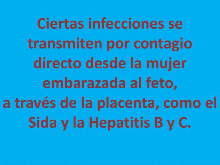 Ciertas infecciones se transmiten por contagio