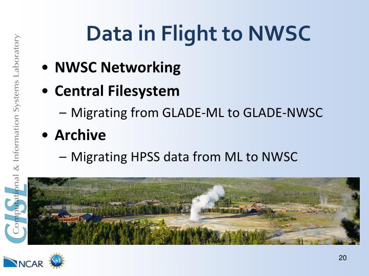 Data in Flight to NWSC