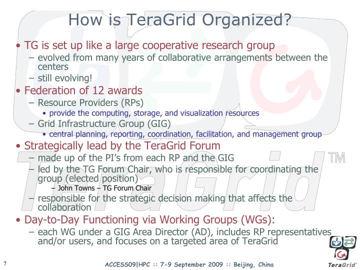 How is TeraGrid Organized?