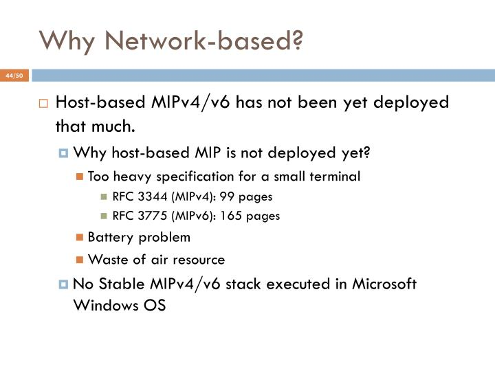Why Network-based?