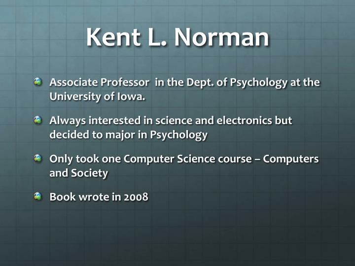 Kent L. Norman
