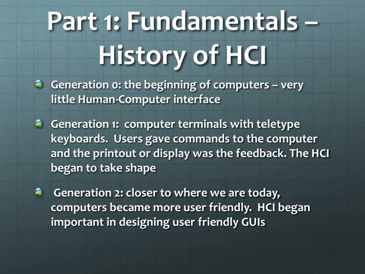 Part 1: Fundamentals –  History of HCI