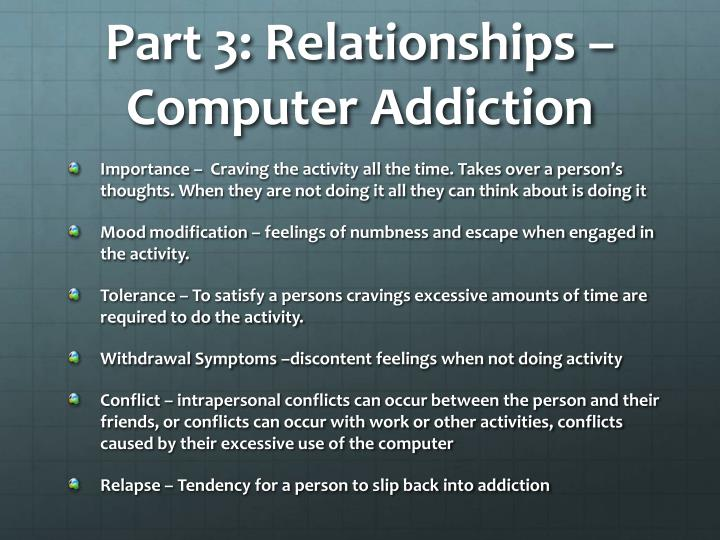 Part 3: Relationships – Computer Addiction