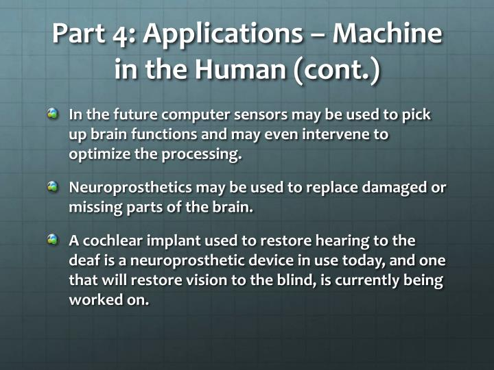 Part 4: Applications – Machine in the Human (cont.)